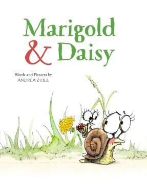 Marigold & Daisy - Andrea Zuill