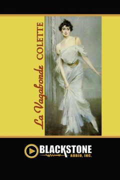 La vagabonde - 1873-1954 Colette