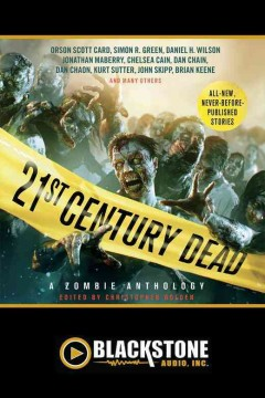 21st century dead : a zombie anthology