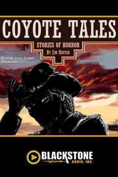 Coyote tales : stories of horror - Jim Bihyeh