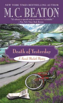 Death of yesterday : Hamish Macbeth Mystery Series, Book 28. M. C Beaton. - M. C Beaton