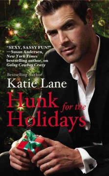 Hunk for the holidays - Katie Lane