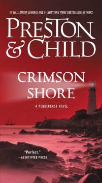 Crimson shore - Douglas J Preston
