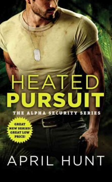Heated Pursuit - April Hunt