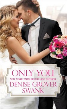 Only You - Denise Grover Swank