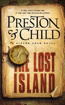 Lost Island : a Gideon Crew novel - Douglas J Preston