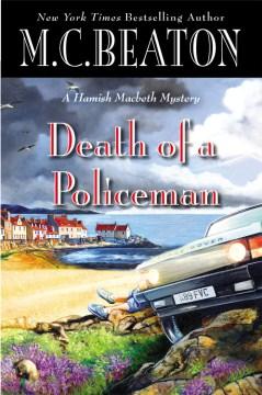Death of a policeman - M. C Beaton