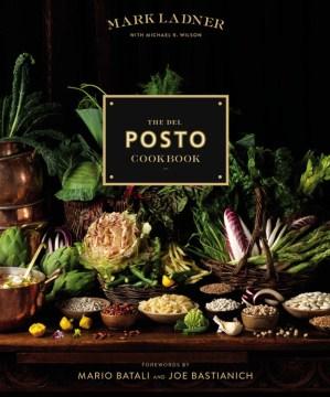 Del Posto Cookbook - Mark; Wilson Ladner