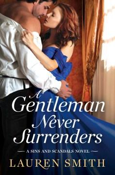 A gentleman never surrenders - Lauren Smith