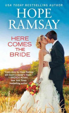 Here Comes the Bride - Hope Ramsay