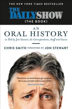 The Daily Show (The Book) An Oral History as Told by Jon Stewart, the Correspondents, Staff and Guests - Jon Stewart