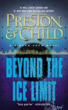Beyond the ice limit : a Gideon Crew novel - Douglas J Preston