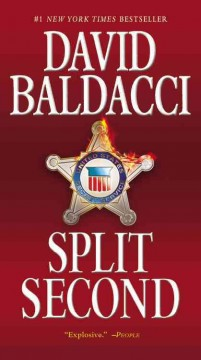Split second / David Baldacci  - David Baldacci