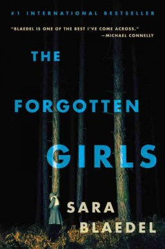 The forgotten girls  / Sara Blaedel ; translated by Signe Rod Golly - Sara Blædel
