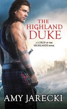 The Highland duke - Amy Jarecki