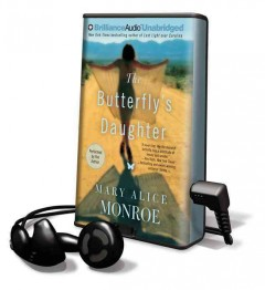 The butterfly's daughter - Mary Alice Monroe