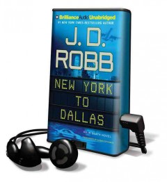 New York to Dallas - J. D Robb
