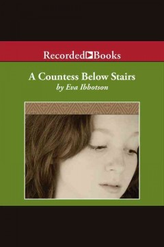 A countess below stairs - Eva Ibbotson