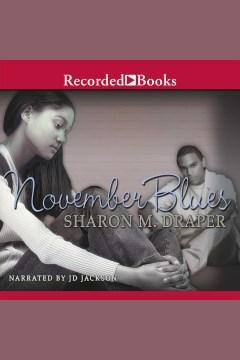 November blues - Sharon M. (Sharon Mills) Draper