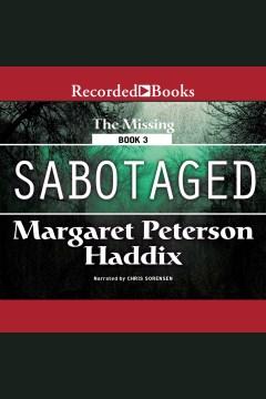 Sabotaged - Margaret Peterson Haddix