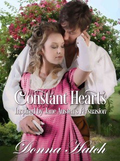 Constant hearts : inspired by Jane Austen's Persuasion - Donna Hatch