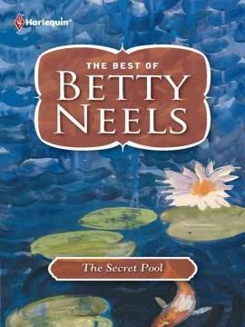 The secret pool - Betty Neels