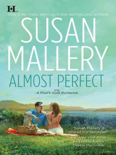 Almost Perfect - Susan Mallery