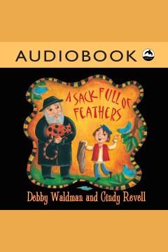 A sack full of feathers. Debby Waldman. - Debby Waldman