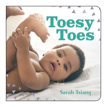 Toesy toes - Sarah Tsiang