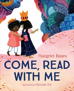 Come, read with me - Margriet Ruurs