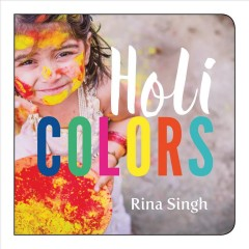 Holi colors - Rina Singh