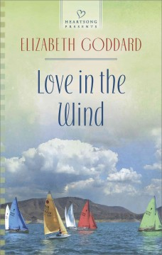Love in the wind - Elizabeth Goddard