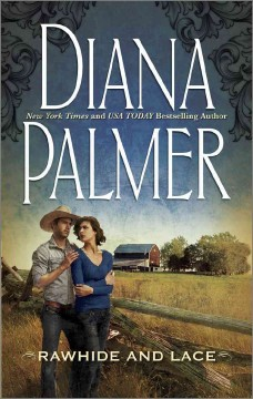 Rawhide and lace - Diana Palmer