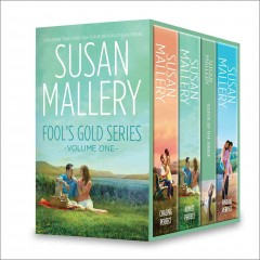 Susan Mallery Fool's gold series. Volume one - Susan Mallery