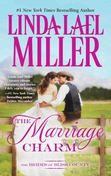 The marriage charm - Linda Lael Miller