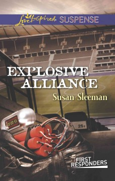 Explosive alliance - Susan Sleeman