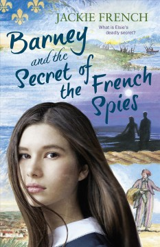 Barney and the secret of the French spies - Jackie French