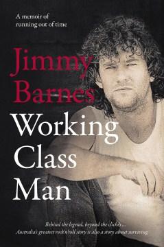 Working class man - Jimmy Barnes