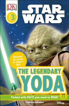 Star wars : the legendary Yoda - Catherine Saunders