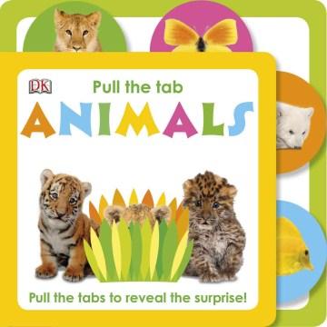 Pull the tab : animals - Charlie Gardner