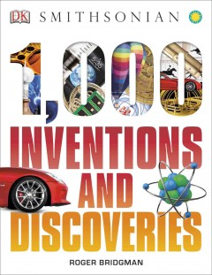 1000 inventions and discoveries - Roger Francis Bridgman