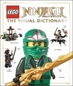 Lego Ninjago : The Visual Dictionary - Inc. (COR) Dorling Kindersley