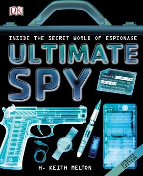Ultimate Spy - H. Keith; Helms Melton