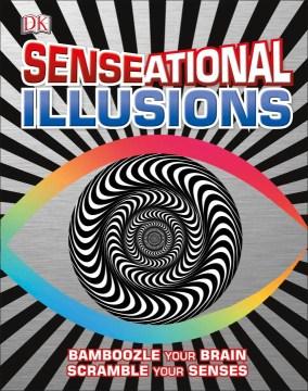 Senseational Illusions - Inc. (COR) Dorling Kindersley
