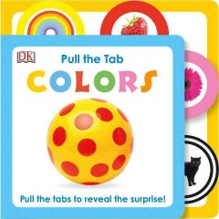 Pull the tab : colors - Clare Lloyd