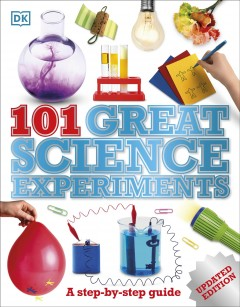 101 great science experiments - Neil Ardley