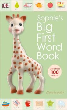 Sophie's big first word book - Dawn Sirett