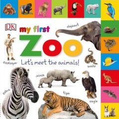 My first zoo : let's meet the animals!