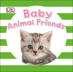 Baby animal friends - Dawn Sirett