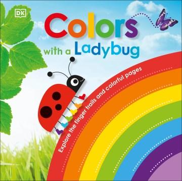 Colors with ladybug - Dawn Sirett